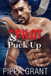 The Pilot and the Puck-Up by Pippa Grant