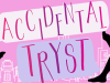Accidental Tryst by NatashaBoyd