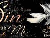 Sin With Me by JA Huss & Johnathan McClain