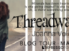 Threadwalkers by Joanna Volavka