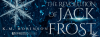 The Revolution of Jack Frost by K.M. Robinson