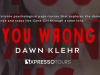 If You Wrong Us by Dawn Klehr
