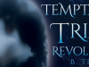 Temptation Trials Revolution by B. Truly