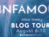Infamous by Allison Stowe